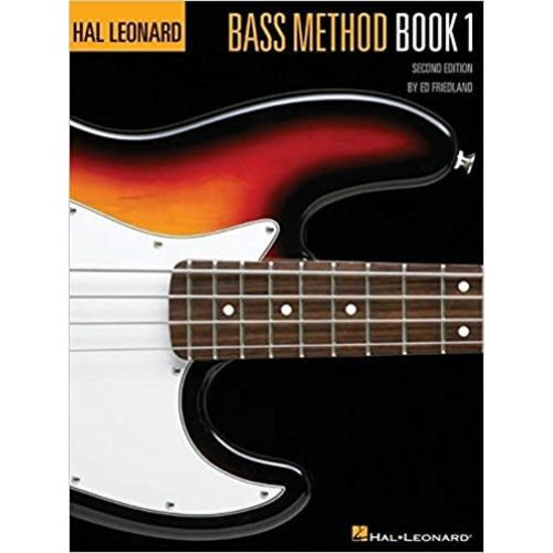 Hal Leonard Bass Method Book 1 - 2nd Edition by Ed Friedland