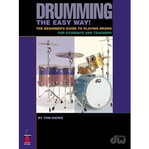 Hal Leonard Drumming the Easy Way! by Tom Hapke