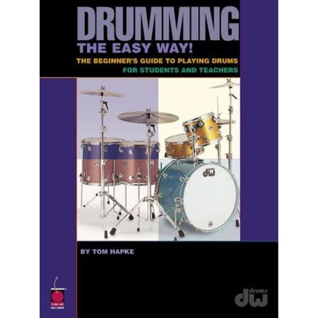 Hal Leonard Drumming the Easy Way! by Tom Hapke