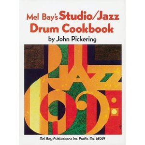 Studio / Jazz Drum Cookbook by John Pickering