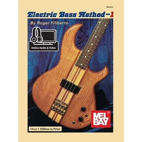 Mel Bay Electric Bass Method 1 with CD, by Roger Filiberto