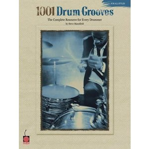 Hal Leonard 1001 Drum Grooves The Complete Resource for Every Drummer by Steve Mansfield