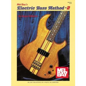 Mel Bay Electric Bass Method 2 by Roger Filiberto
