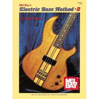 Mel Bay Electric Bass Method 2 by Roger Filiberto