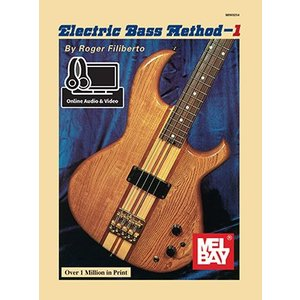 Mel Bay Electric Bass Method 1 by Roger Filiberto