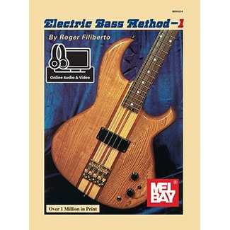 Mel Bay Electric Bass Method 1 by Roger Filiberto