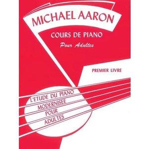 Michael Aaron Cours de Piano pour Adultes Livre 1