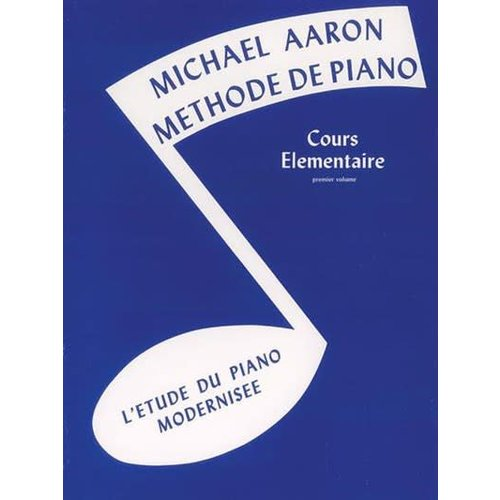 Michael Aaron Méthode de Piano Elementaire 1