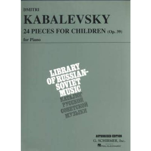 Hal Leonard Dmitri Kabalevsky - 24 Pieces for Children, Op. 39 Piano Solo Piano Collection