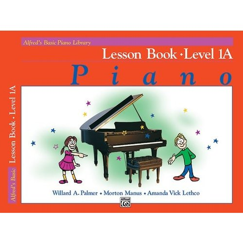 Alfred's Basic Piano Course: Lesson Book 1A