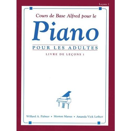 Alfred piano POUR LES ADULTES (Leçons 1)