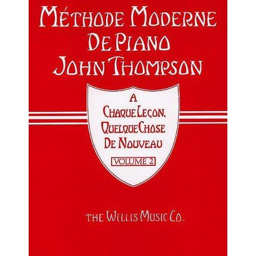 Hal Leonard John Thompson Méthode Moderne de Piano Volume 1