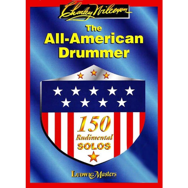 Ludwig Masters Publications The All-American Drummer by Charley Wilcoxon