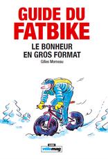 Vélo Mag Livre Guide du Fatbike