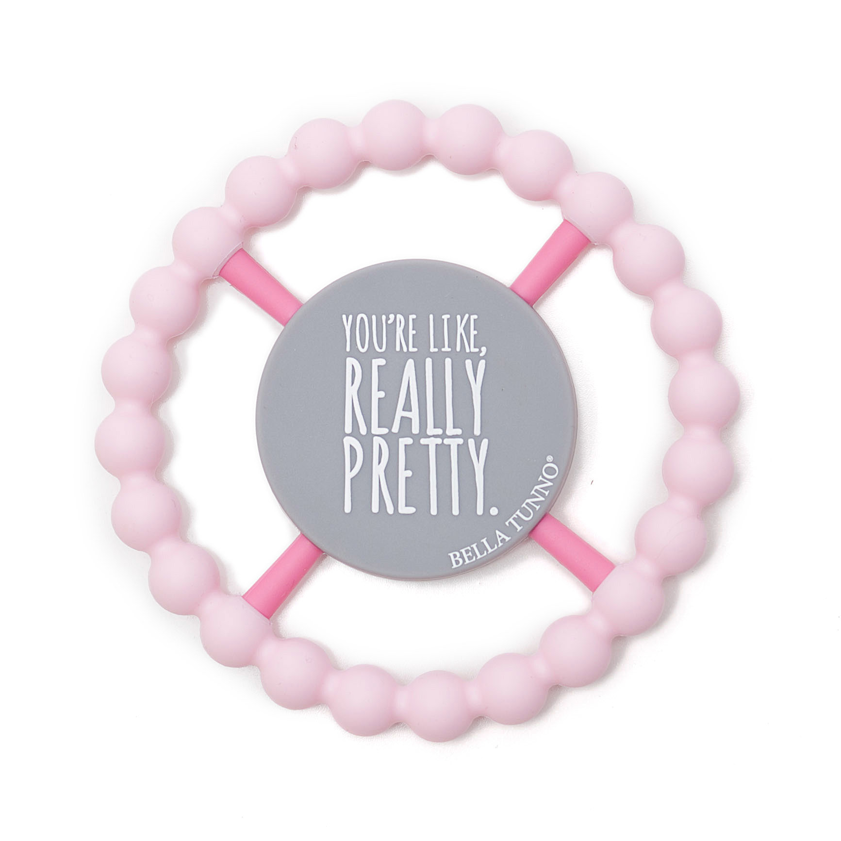 Bella Tunno Teether - You're Pretty