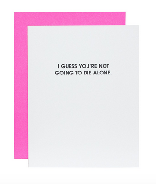 Chez Gagne Die Alone Letterpress Card