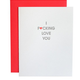 Chez Gagne Fucking Love You Card