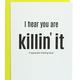Chez Gagne Killin' It Card