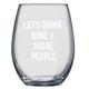 Judge People Wine Glass