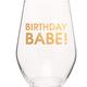 Chez Gagne Birthday Babe Wine Glass