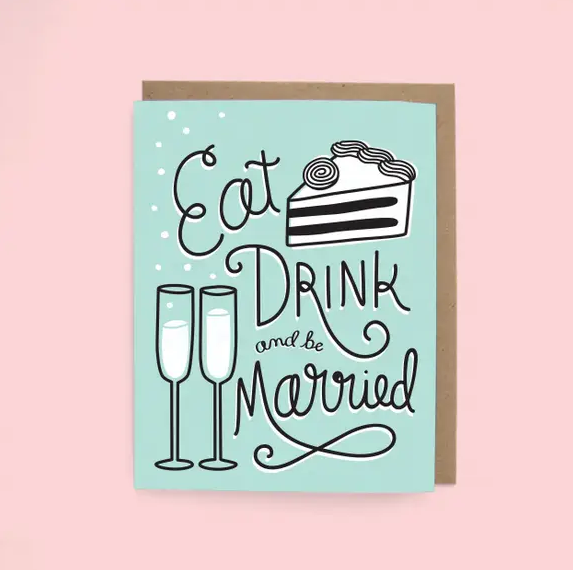 The Neighborgoods Eat Drink & Be Married Card