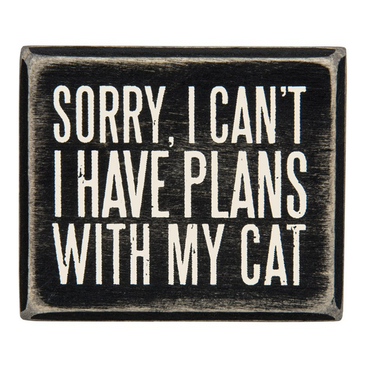 Primitives By Kathy Box Sign - Plans With My Cat