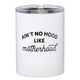 Creative Brands 12 oz Tumbler - Ain't No Hood