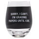 About Face Designs Grading Papers Wine Glass