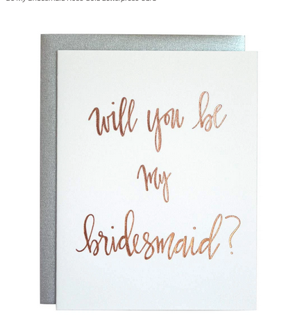 Chez Gagne Be My Bridesmaid Rose Gold Card