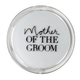 About Face Designs Mother of the Groom Mirror