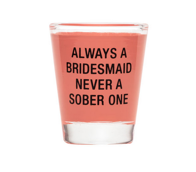 About Face Designs Bridesmaid Shot Glass