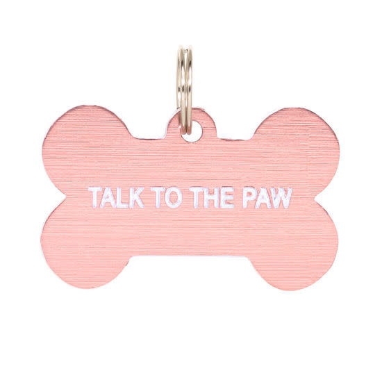 About Face Designs Dog Tag - Talk to the Paw