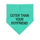 About Face Designs Cuter Than Your Boyfriend S/M Bandana
