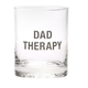 About Face Designs Dad Therapy Rocks Glass