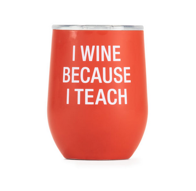 About Face Designs I Teach Insulated Wine Glass