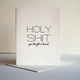 Steel Petal Press Holy Shit You Bought A House Card