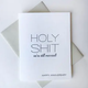 Steel Petal Press Holy Shit Anniversary Card