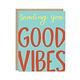 Row House 14 Good Vibes Card