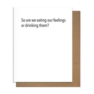 Pretty Alright Goods Eating Feelings Card