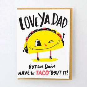 Egg Press Taco Dad Card