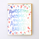 Egg Press Awesome Babies Card