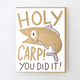 Egg Press Holy Carp Card