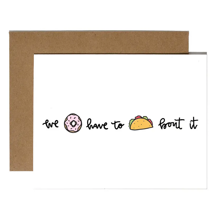 Brittany Paige Donut Taco Bout It Card