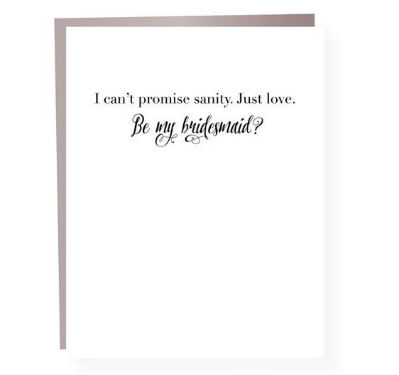 Paper Ephipanies Bridesmaid Sanity Card