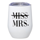 Creative Brands 12 oz Tumbler - Miss Mrs.