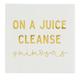Creative Brands Cocktail Napkin - Juice Cleanse