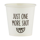 Creative Brands One More Shot - Shot Cup 10pk