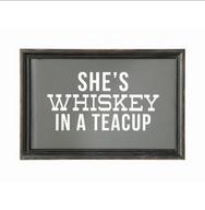 """Creative Co-op 12""""L Wood Framed Wall Decor, """"She's Whiskey In A Teacup"""