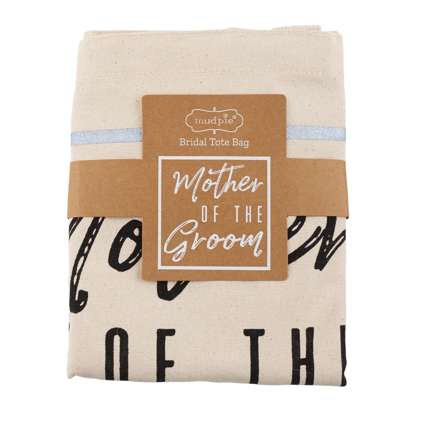 Mud Pie MOTHER OF GROOM TOTE BAG