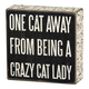 Primitives By Kathy Box Sign - Cat Lady